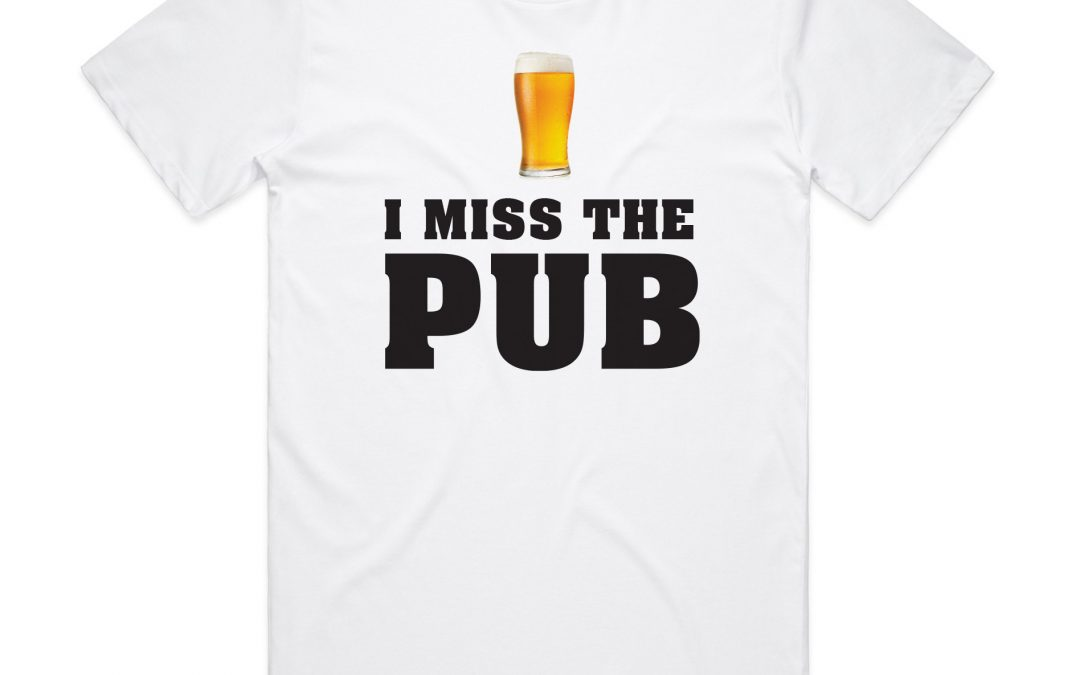 We Miss You at the Pub!